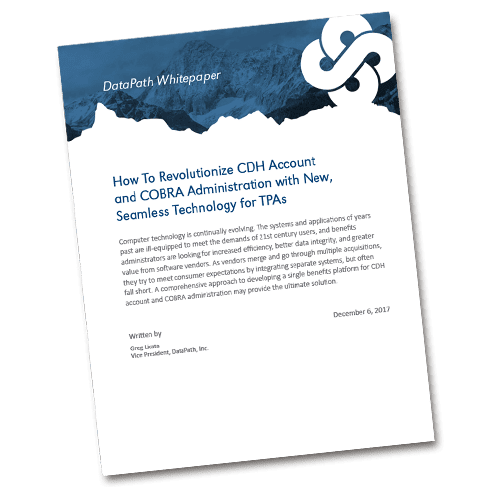 White paper - How To Revolutionize CDH Account and COBRA Administration with New, Seamless Technology for TPAs